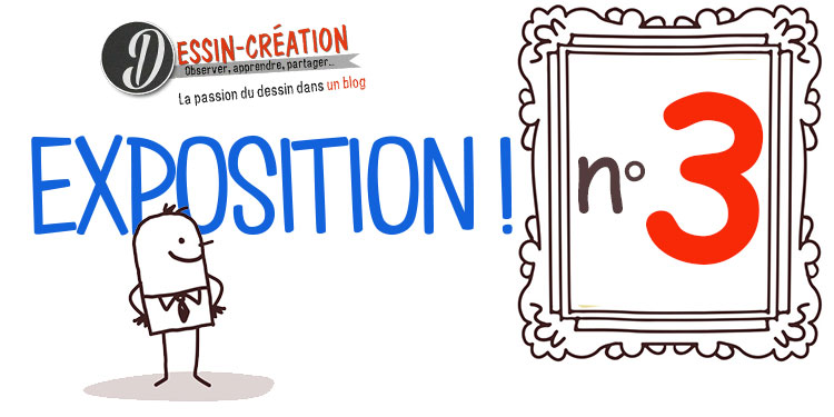 exposition du blog dessin-créationpour apprendre à dessiner en ligne gratuitement avec des tutoriels vidéo