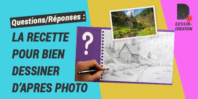 Apprendre à dessiner d'après une photo